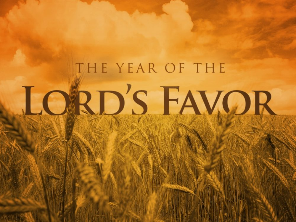 The Year of The Lord\'s Favor